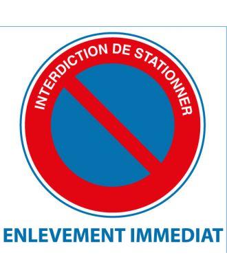 Autocollant interdiction de stationner enlèvement immédiat